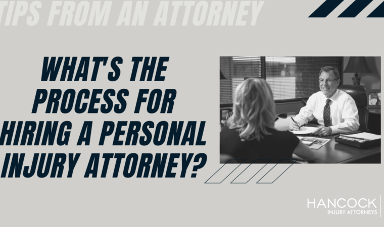 Process for Hiring a Personal Injury Attorney